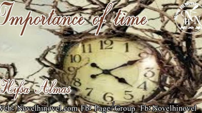 Importance Of Time By Hifsa Almas